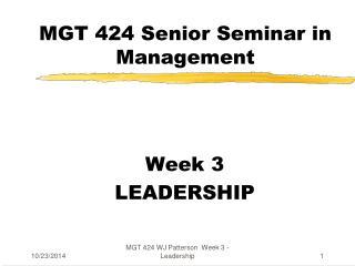 MGT 424 Senior Seminar in Management