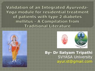 Validation of an Integrated Ayurveda- Yoga module for residential treatment of patients with type 2 diabetes mellitus -