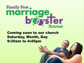 Coming soon to our church Saturday, Month, Day 9:30am to 4:45pm