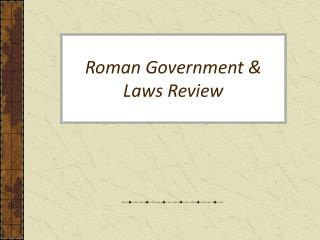 Roman Government & Laws Review