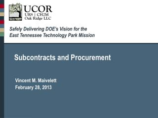 Safely Delivering DOE's Vision for the  East Tennessee Technology Park Mission
