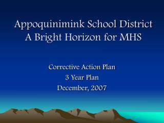 Appoquinimink School District A Bright Horizon for MHS