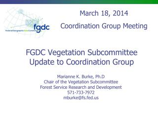 FGDC Vegetation Subcommittee Update to Coordination Group