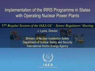 Implementation of the IRRS Programme in States with Operating Nuclear Power Plants