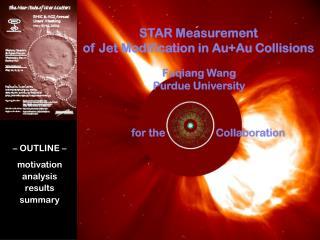 STAR Measurement  of Jet Modification in Au+Au Collisions