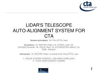 LIDAR'S TELESCOPE AUTO-ALIGNMENT SYSTEM FOR CTA