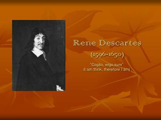 Rene Descartes 1596-1650