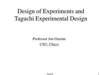 Design of Experiments and Taguchi Experimental Design