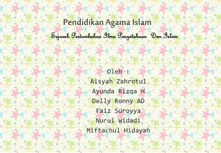 Sejarah Pertumbuhan Ilmu Pengetahuan   Dan Islam