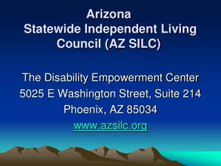 Arizona  Statewide Independent Living Council (AZ SILC)