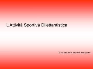 L'Attività Sportiva Dilettantistica
