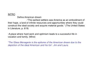 INTRO 	Define American dream