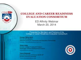 College and Career Readiness evaluation Consortium