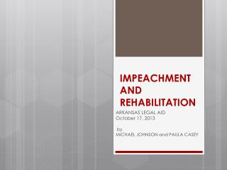 IMPEACHMENT AND REHABILITATION