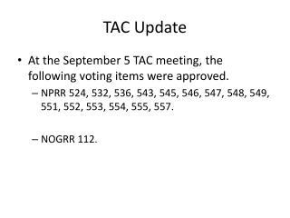 TAC Update