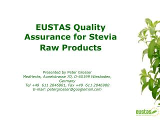 EUSTAS Quality Assurance for Stevia Raw Products
