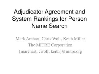 Adjudicator Agreement and System Rankings for Person Name Search