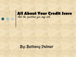 All About Your Credit Score
