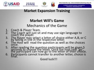 Market Expansion Training Market Will's Game Mechanics of the Game