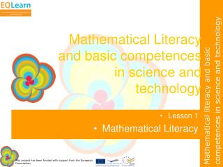 Mathematical Literacy and basic competences in science and technology