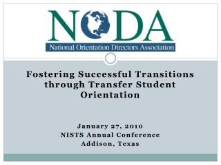 Fostering Successful Transitions through Transfer Student Orientation January 27, 2010