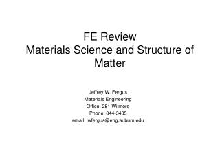 FE Review Materials Science and Structure of Matter