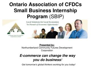 Ontario Association of CFDCs Small Business Internship Program  (SBIP)
