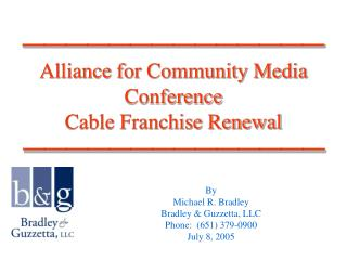 Alliance for Community Media Conference Cable Franchise Renewal