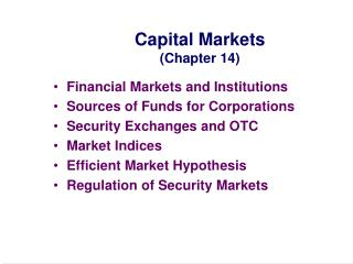 Capital Markets Chapter 14