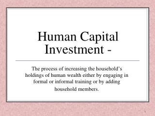 Human Capital Investment -