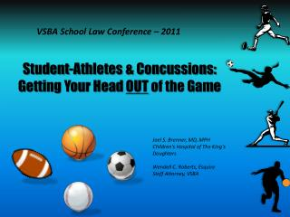 Student-Athletes & Concussions:  Getting Your Head  OUT  of the Game