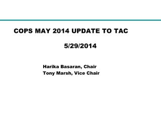 COPS MAY 2014 UPDATE TO TAC                                   5/29/2014