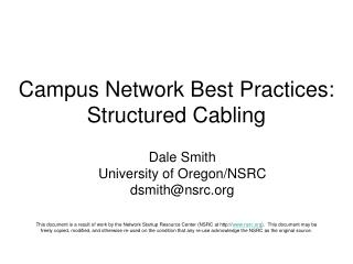 Campus Network Best Practices: Structured Cabling