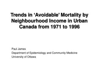 Trends in 'Avoidable' Mortality by  Neighbourhood  Income in Urban Canada from 1971 to 1996