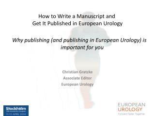 Why publishing (and publishing in European Urology) is important for you