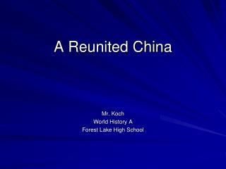 A Reunited China