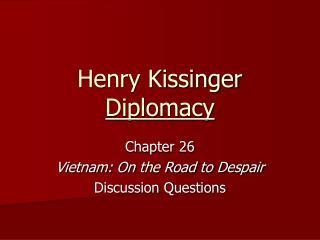 Henry Kissinger  Diplomacy