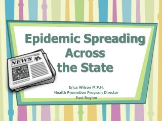 Epidemic Spreading    Across the State