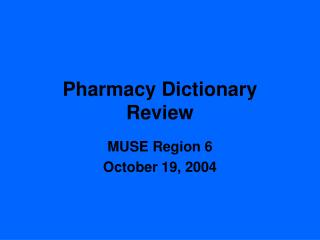 Pharmacy Dictionary Review