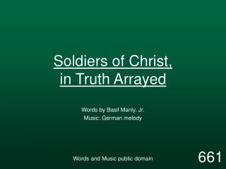 Soldiers of Christ, in Truth Arrayed