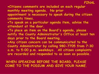 FINAL Citizens comments are included on each regular monthly meeting agenda.  No prior