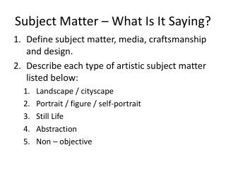 Subject Matter – What Is It Saying?