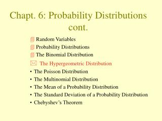 Chapt. 6: Probability Distributions cont.