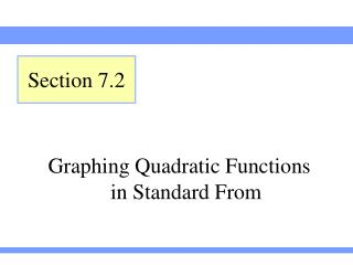 Graphing Quadratic Functions in Standard From