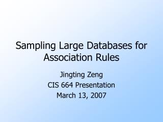 Sampling Large Databases for Association Rules