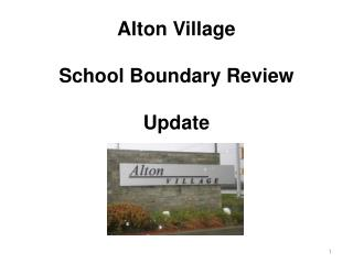 Alton Village School Boundary Review Update