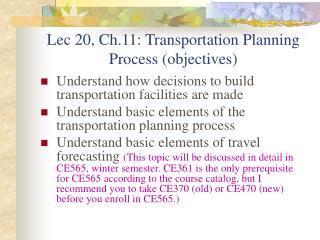 Lec 20, Ch.11: Transportation Planning Process (objectives)