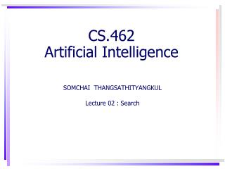 CS.462 Artificial Intelligence