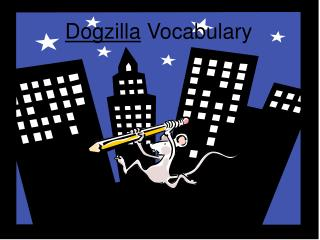 Dogzilla  Vocabulary
