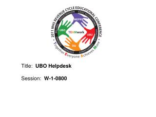 Title:   UBO Helpdesk Session:   W-1-0800